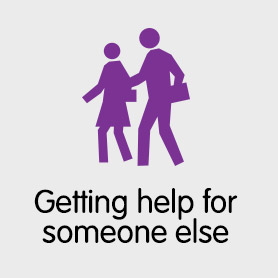 How to get help for someone else